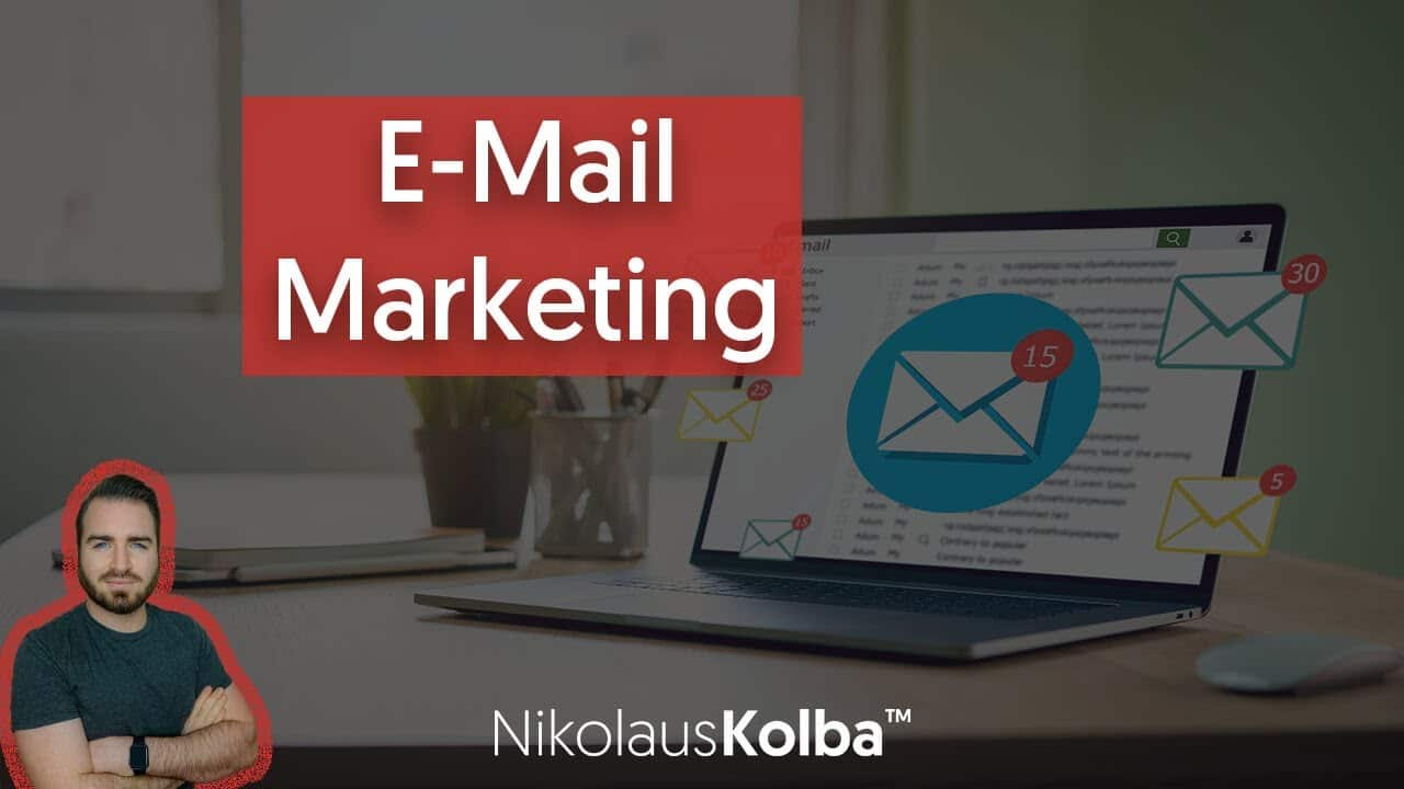 E-Mail Marketing Tutorial XXL für Anfänger